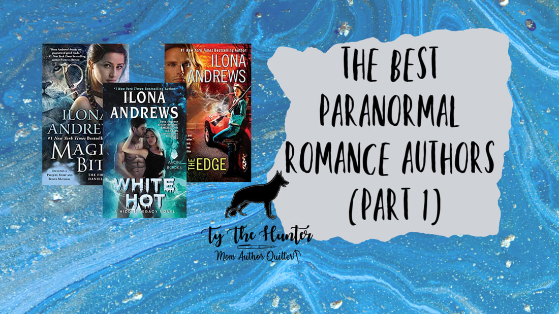 The Best Paranormal Romance Authors | Ty The Hunter - Ty The Hunter