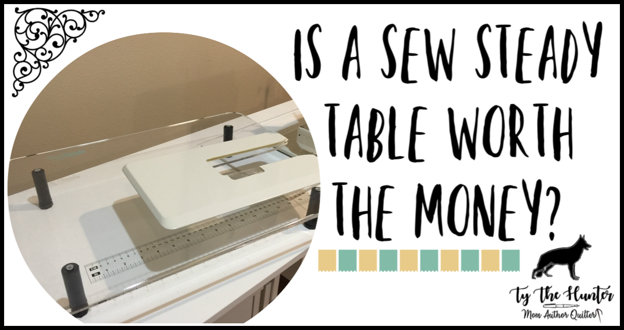 What Is A Sew Steady Table Ty The Hunter Ty The Hunter